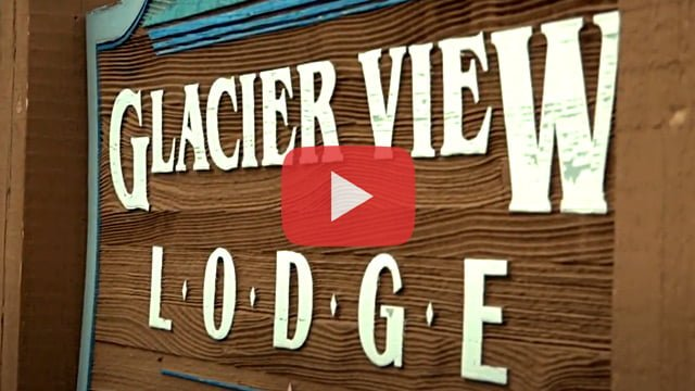 Watch Video Glacier View Lodge